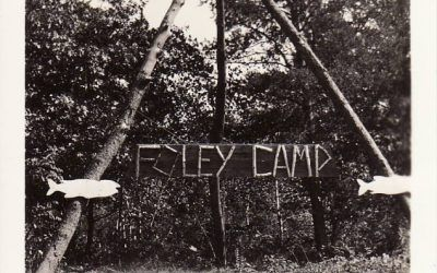 How Camp Foley got its Name…